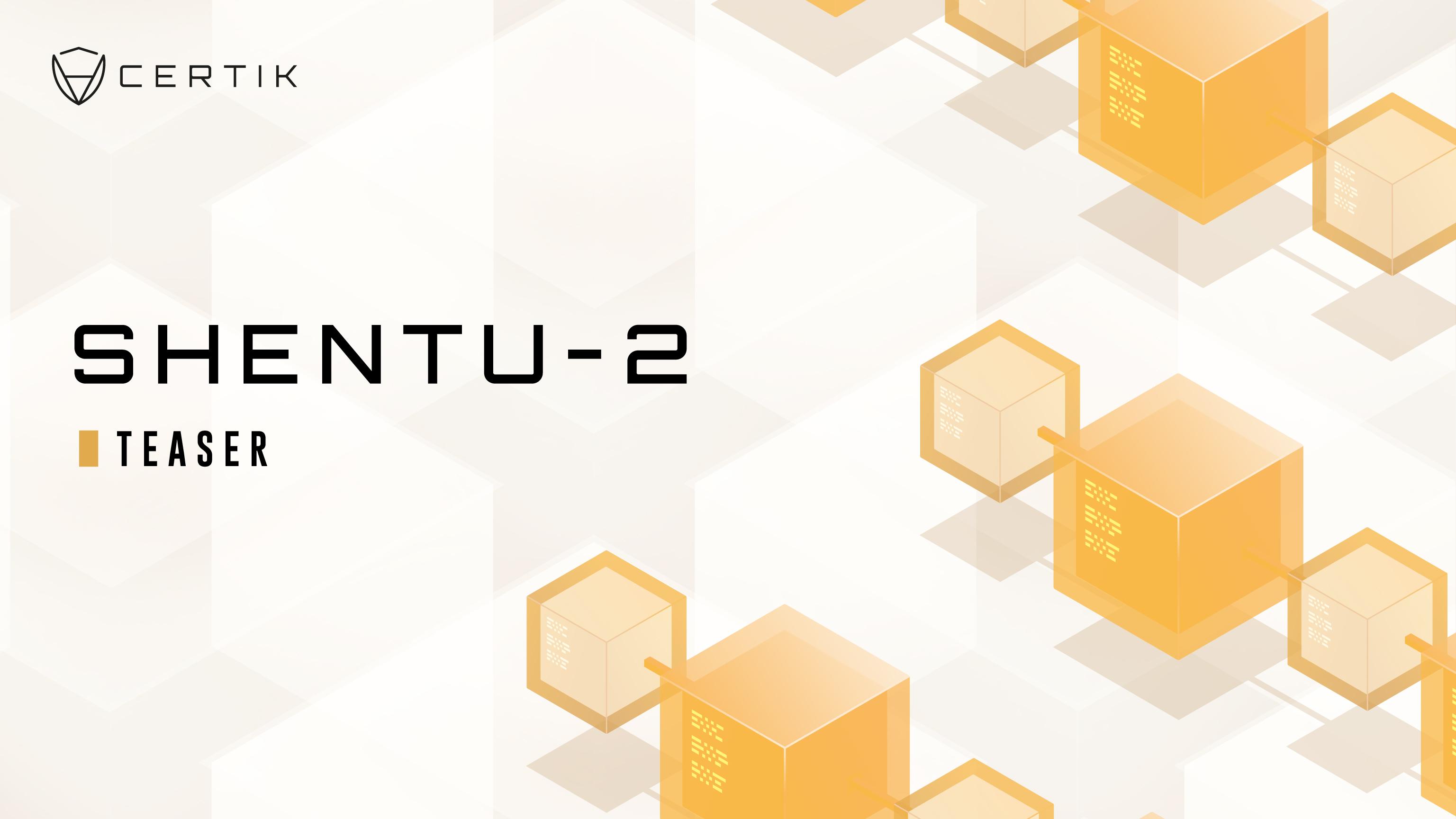 CertiK Foundation Set To Launch Shentu-2 Upgrade