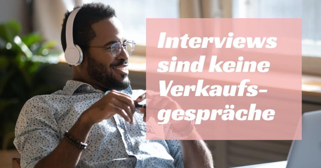 Interviews sind keine Verkaufsgespraeche So wirst du zu einem grandiosen Interviewgast
