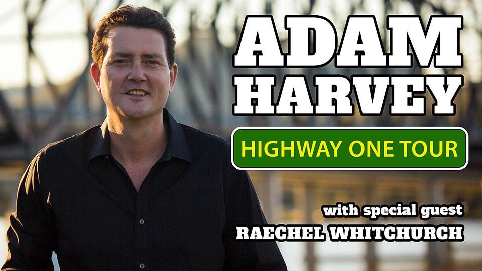 Adam Harvey 'Highway One Tour'