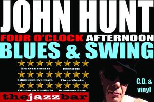 10 Year John Hunt 4 O'Clock Afternoon Blues & Swing