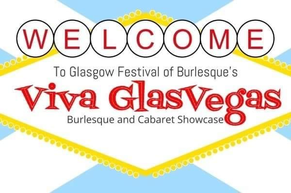 Viva GlasVegas: Burlesque and Cabaret Showcase