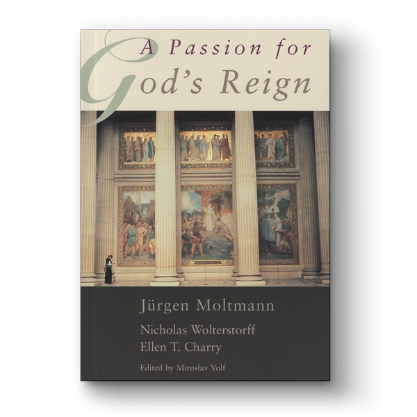 A Passion for God's Reign