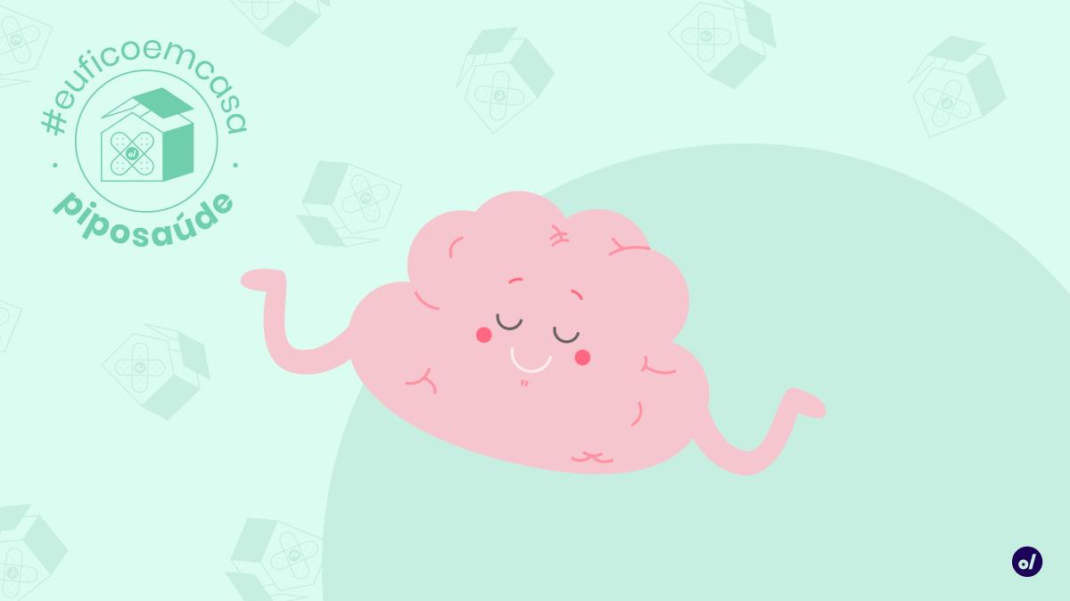 Como manter a saúde mental durante a quarentena?
