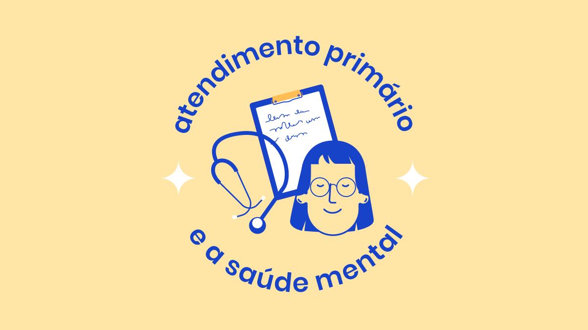 Saúde mental e atendimento primário