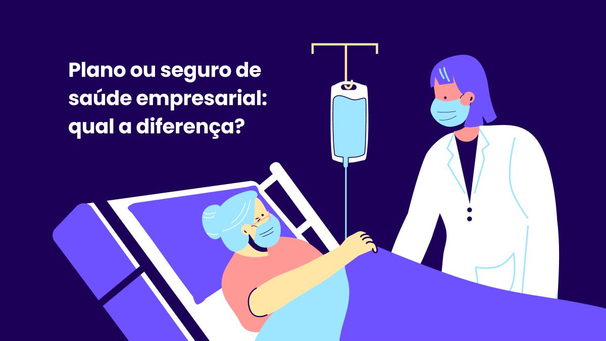 Plano ou seguro de saúde empresarial: qual a diferença?