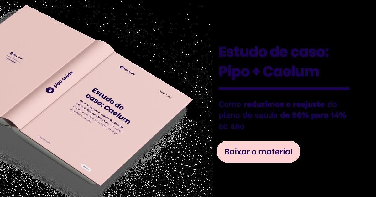 Estudo de caso Pipo Saúde + Caelum