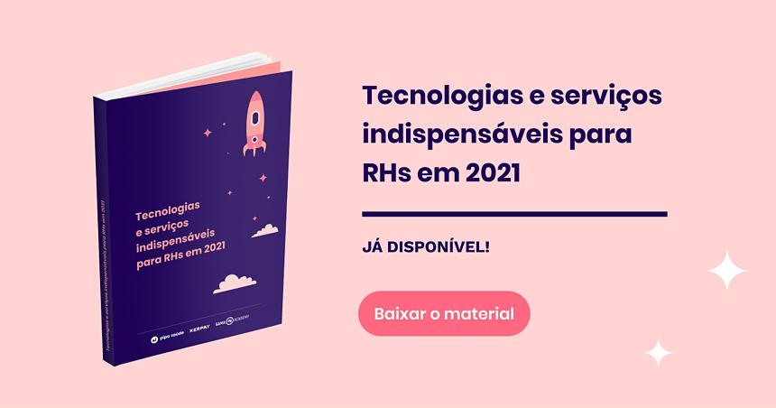 Tecnologias e serviços indispensáveis para RHs em 2021