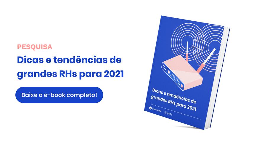E-book: Dicas e tendências de grandes RHs para 2021