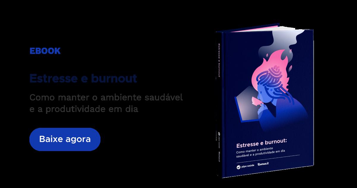 E-book Estresse e Burnout - Pipo Saúde