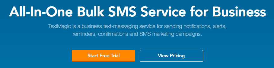 TextMagic value proposition. All-In-One Bulk SMS Service for Business. TextMagic is a business text-messaging service for sending notifications, alerts, reminders, confirmations and SMS marketing campaigns
