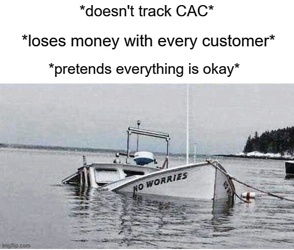 cac saas metric meme