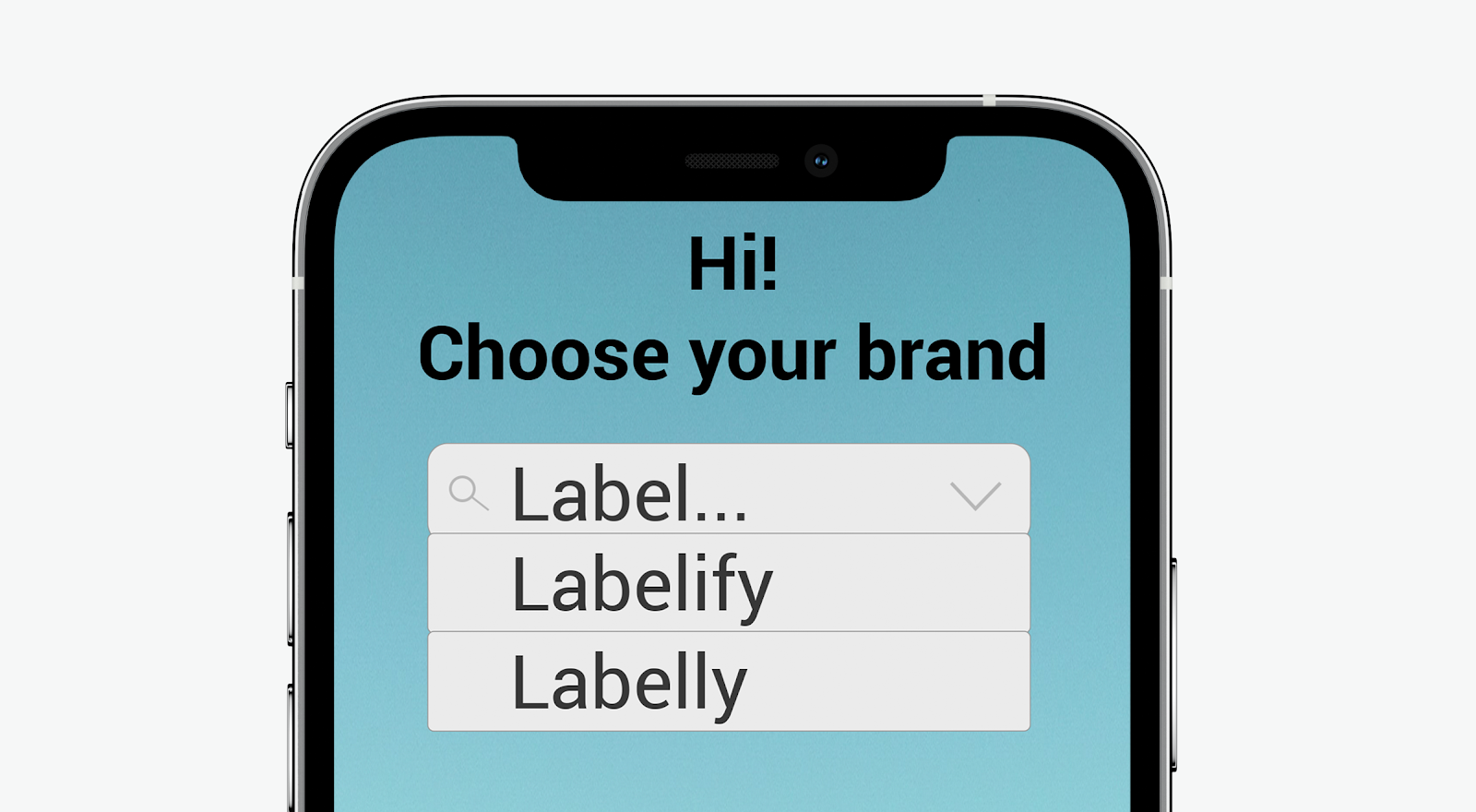 Hi! Choose your brand: Labelify; Labelly; Label...