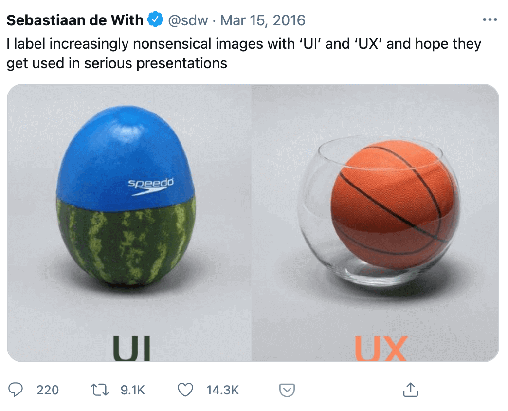 """Twitter post: I label increasingly nonsensical images with """"UI"""" and """"UX"""" and hope they get used in serious presentations. UI - watermelon with swimming cap, UX - basketball ball in a glass vase"""