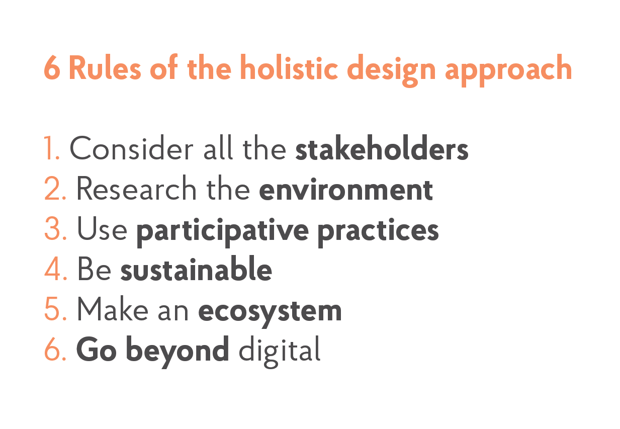 6 rules of the holistic design approach