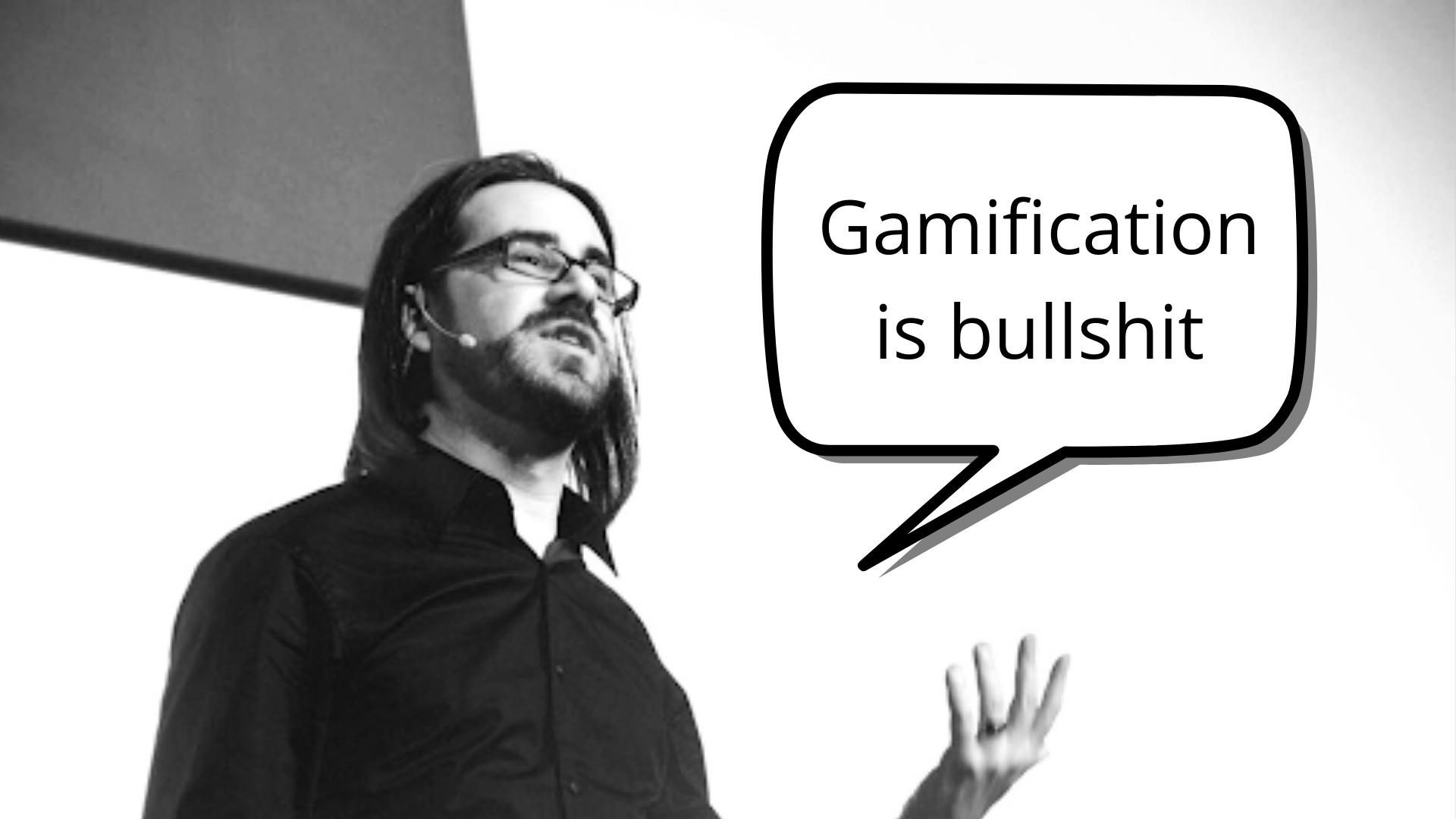 gamification is bullshit