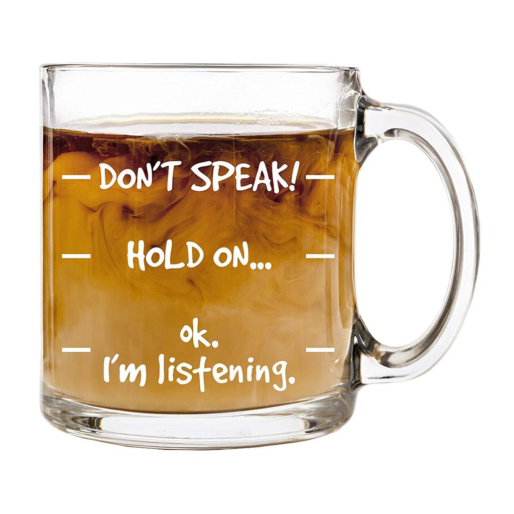 """Don't Speak!"" Novelty Coffee Mug"