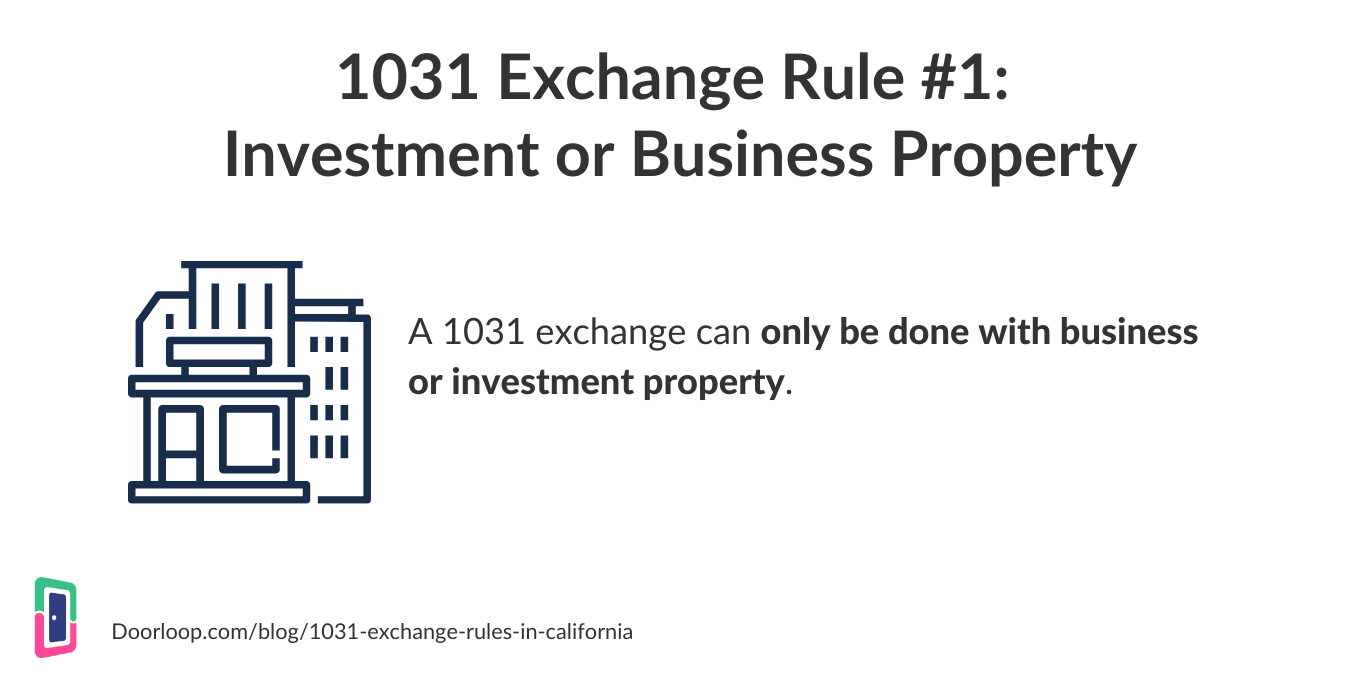 1031 exchange rule 1 - investment or business property