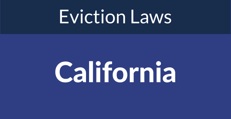 California Eviction Laws: The Process & Timeline In 2021