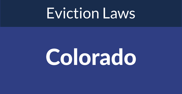 Colorado Eviction Laws: The Process & Timeline In 2021