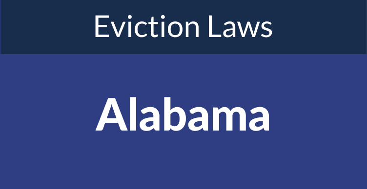Alabama Eviction Laws: The Process & Timeline In 2021
