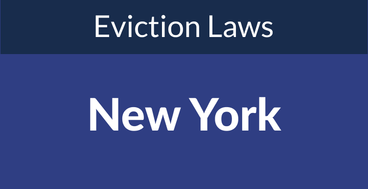 New York Eviction Laws: The Process & Timeline In 2021