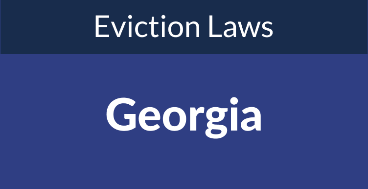 Georgia Eviction Laws: The Process & Timeline In 2021