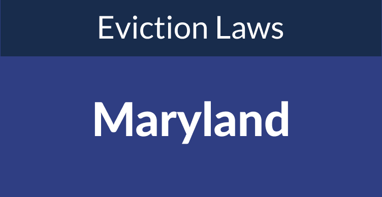 Maryland Eviction Laws: The Process & Timeline In 2021