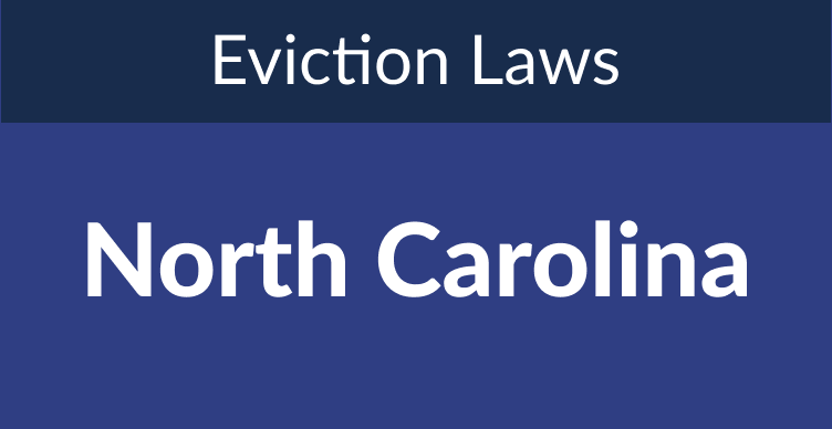 North Carolina Eviction Laws: The Process & Timeline In 2021
