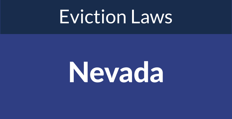 Nevada Eviction Laws: The Process & Timeline In 2021