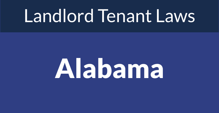 Alabama Landlord Tenant Laws & Rights for 2021