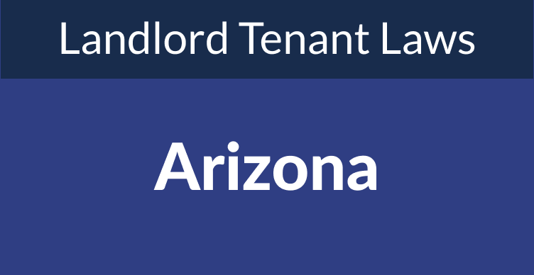 Arizona Landlord Tenant Laws & Rights for 2021