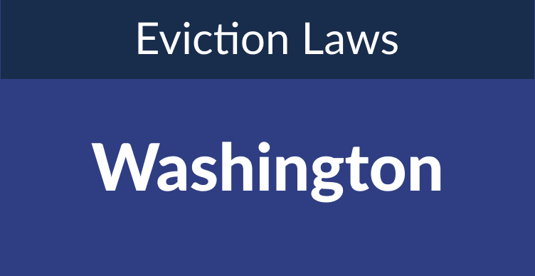 Washington Eviction Laws: The Process & Timeline In 2021