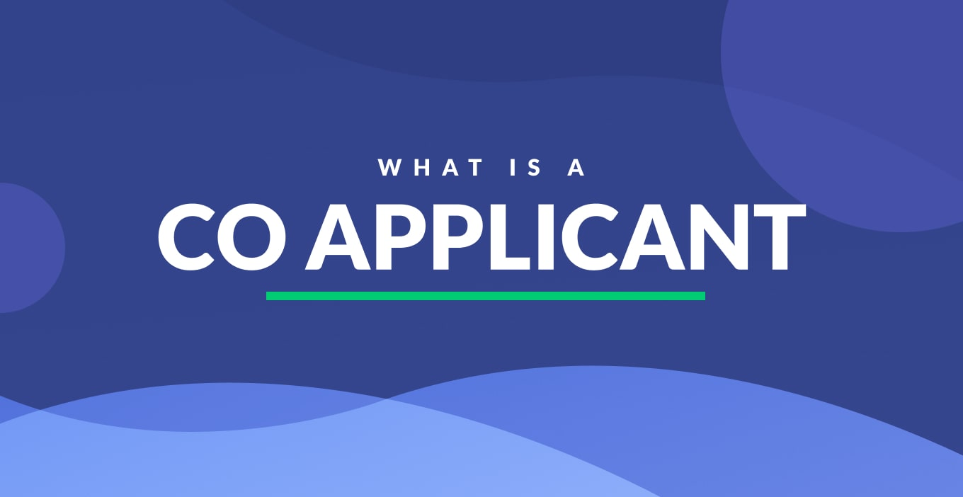 What Is A Co Applicant | Definition & Examples
