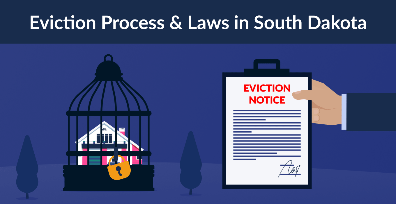 South Dakota Eviction Laws: The Process & Timeline In 2021