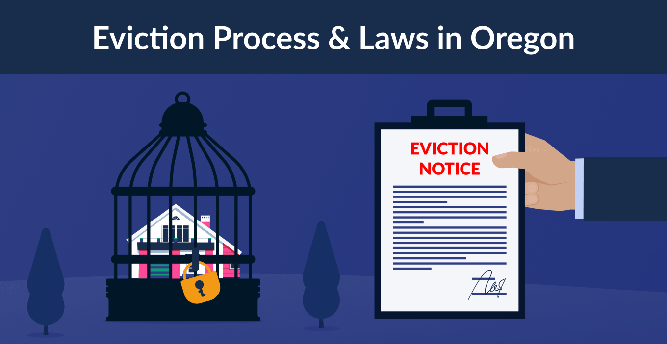 Oregon Eviction Laws: The Process & Timeline In 2021