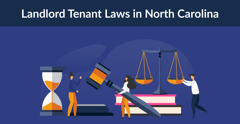 North Carolina Landlord Tenant Laws & Rights for 2021
