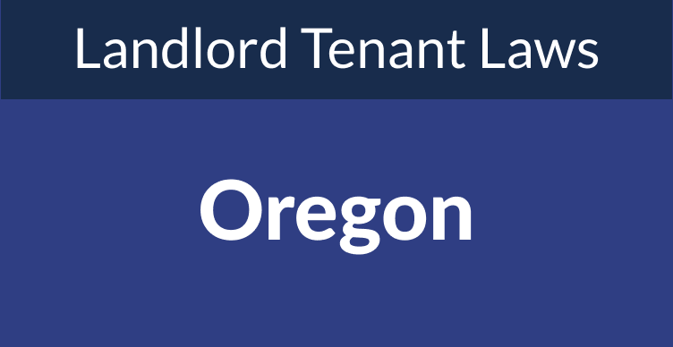 Oregon Landlord Tenant Laws & Rights for 2021
