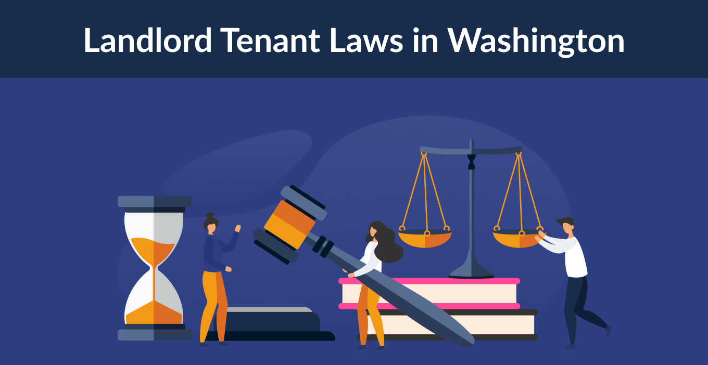 Washington Landlord Tenant Laws & Rights for 2021