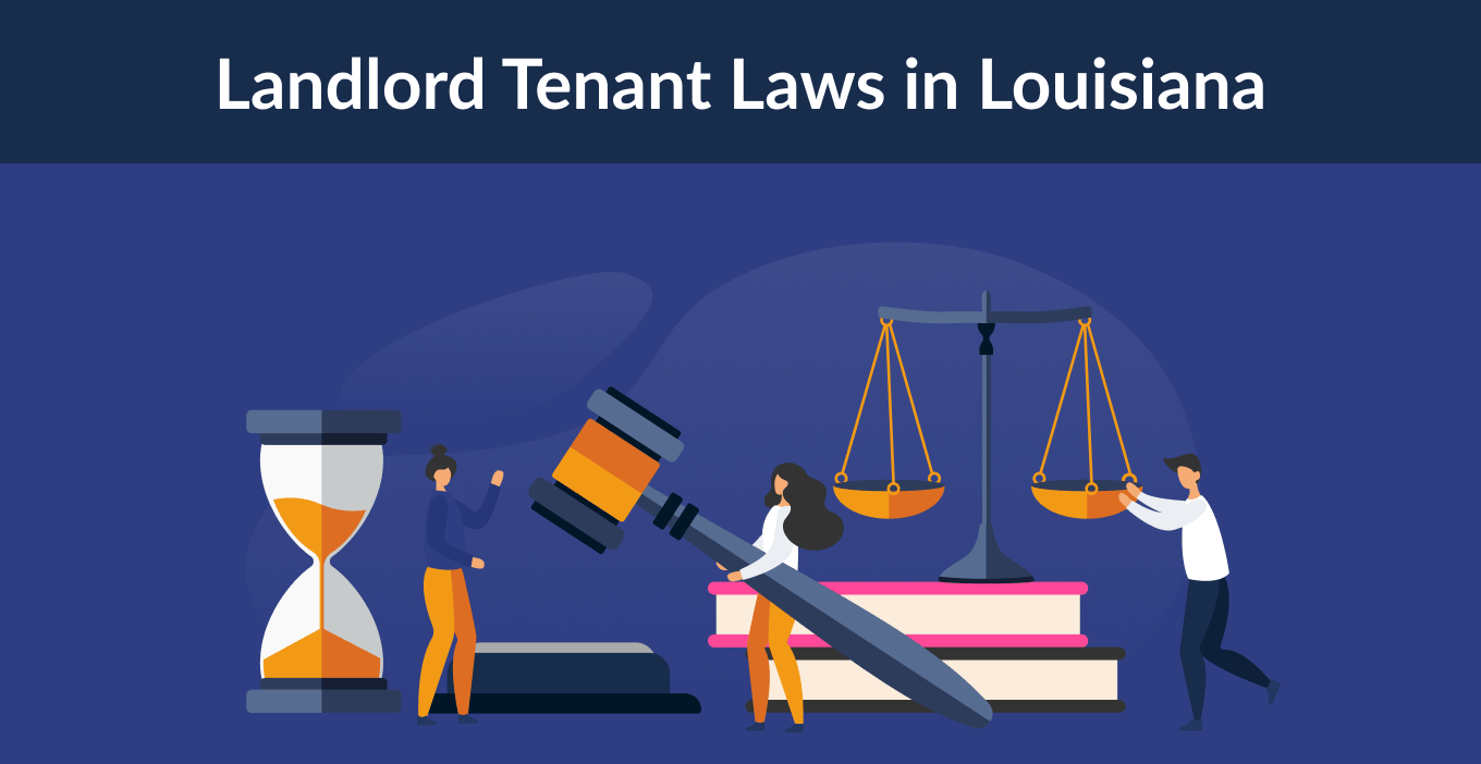Louisiana Landlord Tenant Laws & Rights for 2021