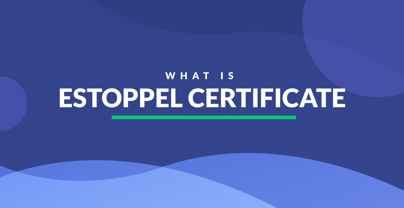 What Is Estoppel Certificate | Definition & Examples