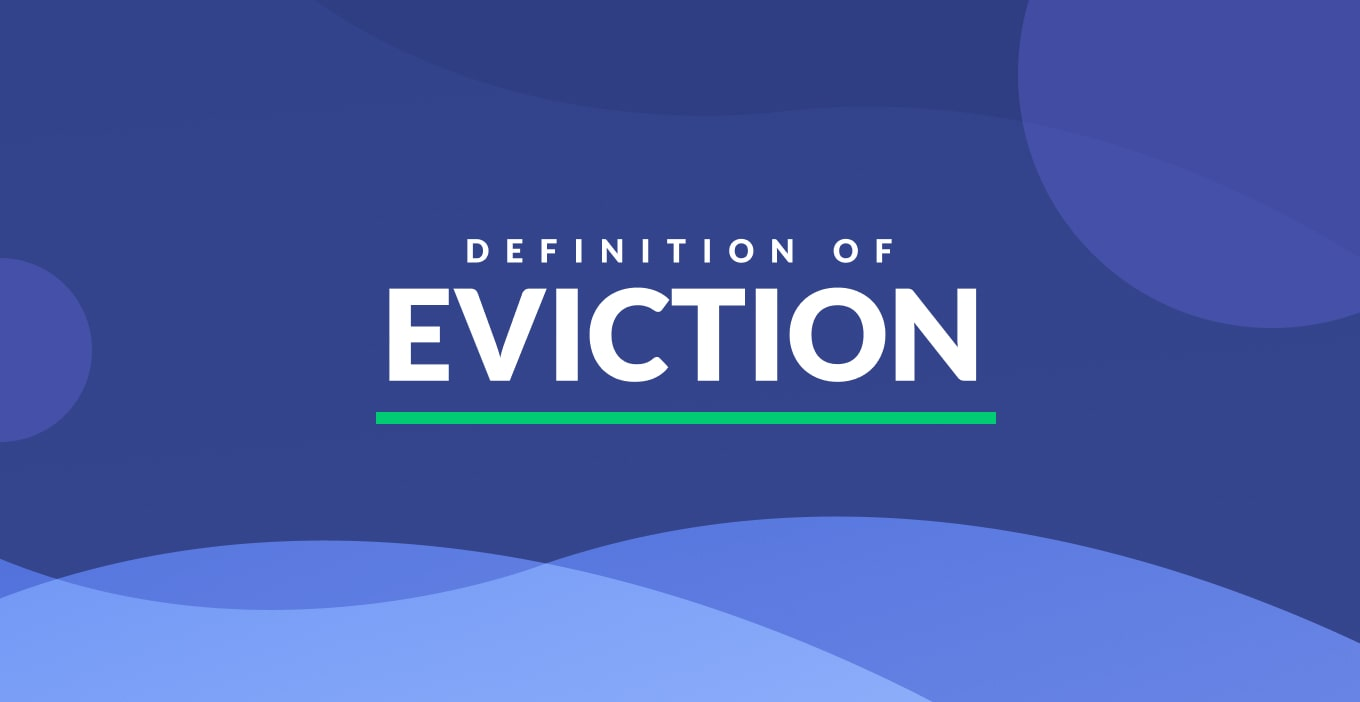 Eviction Definition & Examples in Real Estate