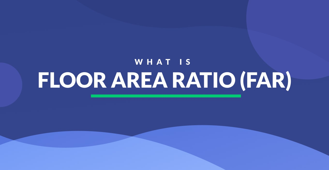 What Is Floor Area Ratio (FAR)   Definition & Examples