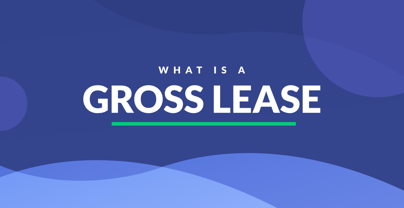 Gross Lease | Definition & Examples