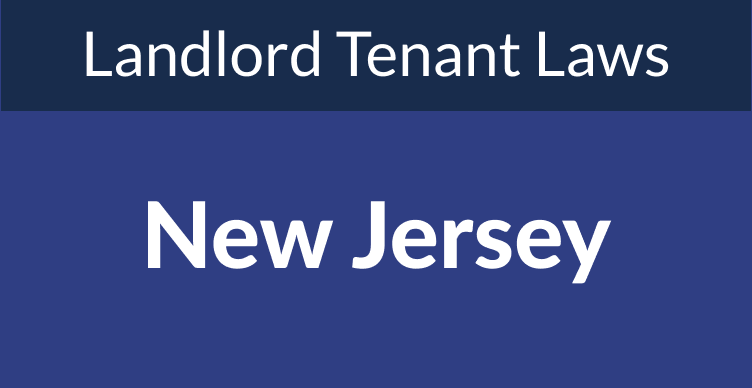 New Jersey Landlord Tenant Laws & Rights for 2021