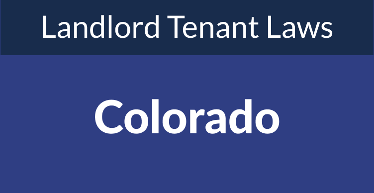 Colorado Landlord Tenant Laws & Rights for 2021