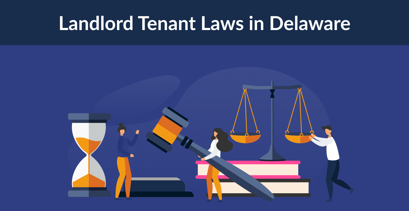 Delaware Landlord Tenant Laws & Rights for 2021