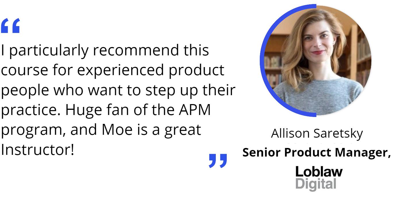 Advanced Product Management Course Review by Allison Saretsky