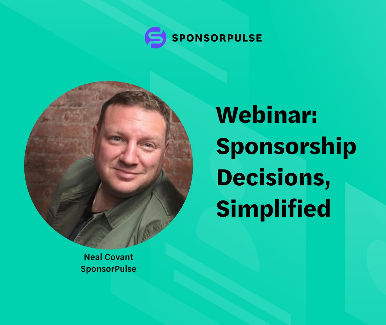 SponsorPulse Webinar: Sponsorship Decisions, Simplified