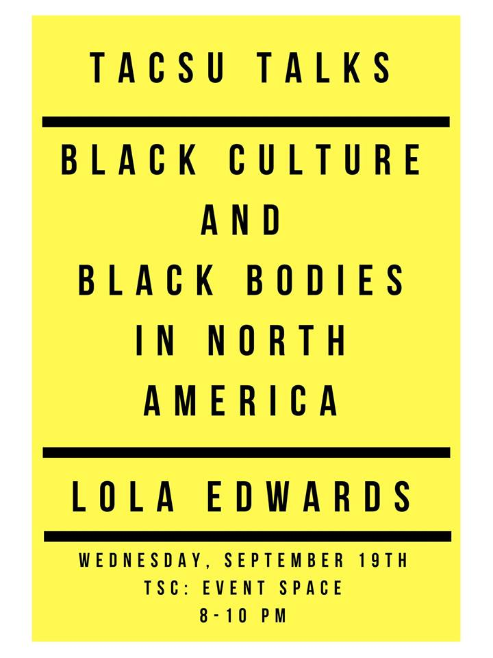 TACSU Talks: Black Bodies and Black Culture in North America