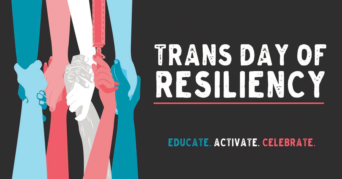 Trans Day of Resiliency